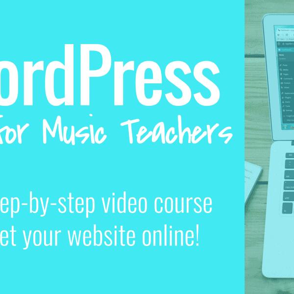 WordPress for Music Teachers course