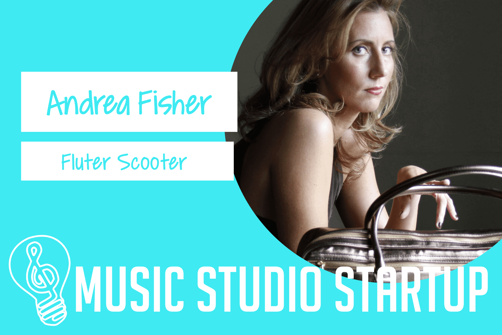 """Episode 019 – Andrea """"FluterScooter"""" Fisher on Starting a Woodwind Bag Company"""