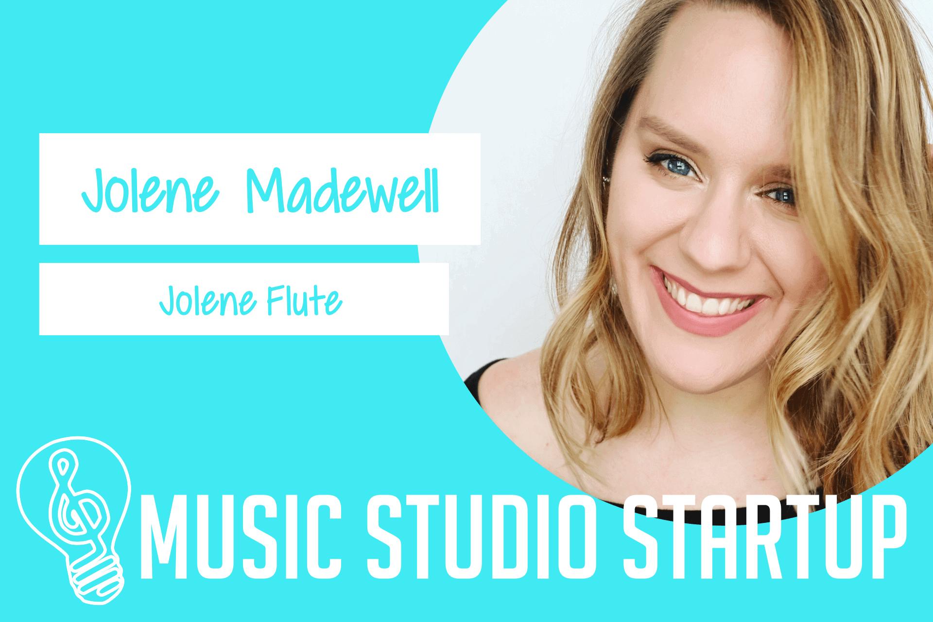 Episode 017 – Jolene Madewell on Building a Skype Flute Studio
