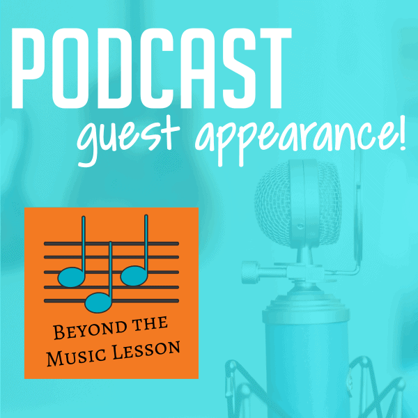 """Guest Appearance on """"Beyond the Music Lesson"""" Podcast"""